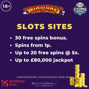 "Banner image of the Winstones slots sites review showing the game's logo and the text: ""Winstones slots sites - 30 free spins, spins from 1p, up to 20 free spins @5x and up to £80,000 jackpot."""