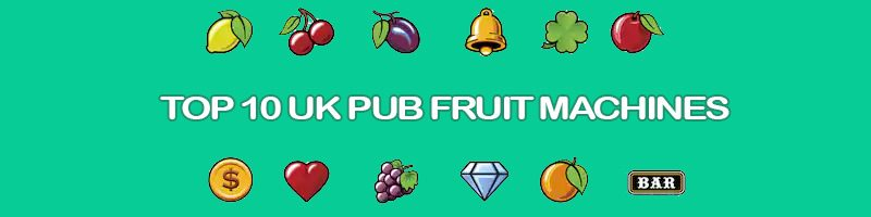 Header image for the Top 10 UK Fruit Machines review article
