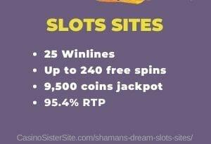 Shamans' Dream slots sites - Free spins & welcome bonuses. 2