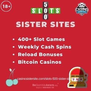 "Featured image for the 500 Slots sister sites article showing the brand's logo and the text: ""400+ Slot Games. Weekly Cash Spins. Reload Bonuses. Bitcoin Casinos."""