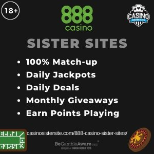 "Featured image for the 888 Casino sister sites article showing the brand's logo and the text: ""100% Match-up. Daily Jackpots. Daily Deals. Monthly Giveaways. Earn Points Playing."""