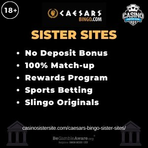"""Featured image for the Caesars Bingo sister sites article showing the brand's logo and the text: """"No Deposit Bonus. 100% Match-up. Rewards Program. Sports Betting. Slingo Originals."""""""