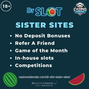 "Banner image for the Dr slot sister sites review showing the logo of the casino brand and the text: ""Dr slot sister sites. No deposit bonuses, refer a friend, game of the month, in-house slots, competitions"""