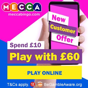 Mecca Bingo banner: Spend £10 play with £60 bonus
