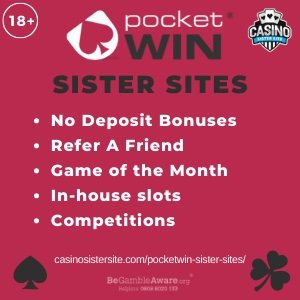 "Banner image for the Pocket Win sister sites review showing the logo of the casino brand and the text: ""Pocket Win sister sites. No deposit bonuses, refer a friend, game of the month, in-house slots, competitions."""
