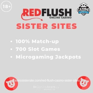 "Featured image for the Red Flush sister sites article showing the brand's logo and the text: ""100% Match-up. 700 Slot Games. Microgaming Jackpots."""