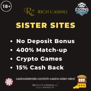 "Featured image for the Rich Casino sister sites article showing the brand's logo and the text: ""No Deposit Bonus. 400% Match-up. Crypto Games. 15% Cash Back."""