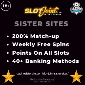 """Featured image for the Slot Joint sister sites article showing the brand's logo and the text: """"200% Match-up. Weekly Free Spins. Points on All Slots. 40+ Banking Methods."""""""