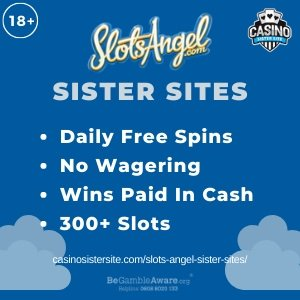 "Featured image for the Slots Angel sister sites article showing the brand's logo and the text: ""Daily Free Spins. No Wagering. Wins Paid In Cash. 300+ Slots."""