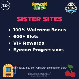 "Featured image for the Amazon Slots sister sites article showing the brand's logo and the text: ""100% Welcome Bonus. 600+ Slots. VIP Rewards. Eyecon Progressives."""