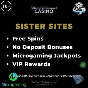 Banner image of the Black Diamond casino sister sites review showing the casino's logo and the text 'Sister Sites'. Below the text reads: Free spins, no deposit bonuses, Microgaming jackpots and VIP Rewards.