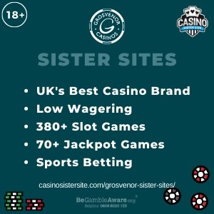 "Featured image for the Grosvenor sister sites article showing the brand's logo and the text: ""UK's Best Casino Brand. Low Wagering. 380+ Slot Games. 70+ Jackpot Games. Sports Betting."""