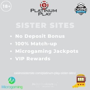 "Featured image for the Platinum Play sister sites article showing the brand's logo and the text: ""No Deposit Bonus. 100% Match-up. Microgaming Jackpots. VIP Rewards."""