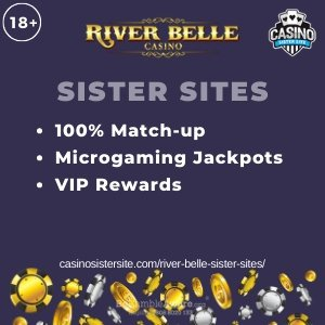 Featured image of the River Belle sister sites review showing the casino's logo and the text 'Sister Sites'. Below the text reads: 100% welcome bonus, Microgmaing jackpot, VIP Rewards.