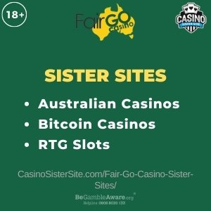 "Featured image for the Fair Go Casino sister sites article showing the brand's logo and the text: ""Australian Casinos. Bitcoin Casinos. RTG slots."""