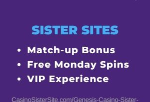 "Featured image for the Genesis Casino sister sites article showing the brand's logo and the text: ""Match-up Bonus. Free Monday Spins. VIP Experience"""