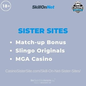 """Featured image for the SkillOnNet sister sites article showing the brand's logo and the text: """"Match-up Bonus. Slingo Originals. MGA Casino."""""""