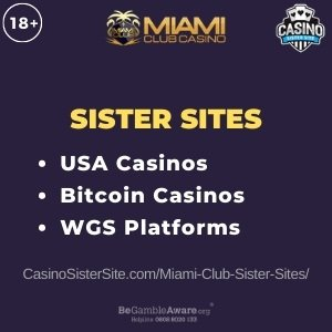 "Featured image for the Miami Club Casino sister sites review showing the brand's logo and the text: ""Sister sites. USA Casinos. Bitcoin casinos. WGS Platforms."""