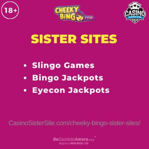 Banner for image for the Cheeky Bingo sister sites including brand's logo and text: Slingo Games. Bingo Jackpots. Eyecon Jackpots.