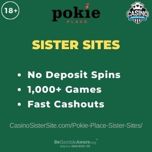 """Featured image for the Pokie Place sister sites review article showing the brand's logo and the text: """"No Deposit Spins. 1000+ Games. Fast Cashouts."""""""