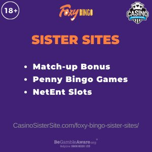 Feature image for the Foxy Bingo sister sites article showing the brand's logo and the text: Match-up Bonus. Penny Bingo Games. NetEnt Slots