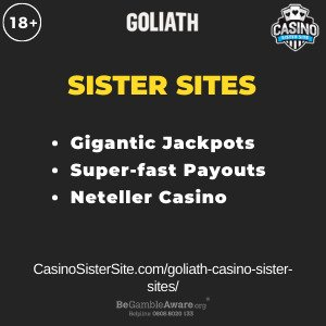 Feature image for the Goliath Casino sister sites article showing the brand's logo and the text: Gigantic Jackpots. Super-fast Payouts. Neteller Casino.