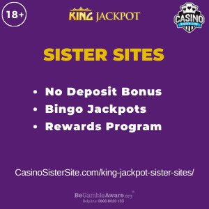 Feature image for the King Jackpot sister sites article showing the brand's logo and the text: No Deposit Bonus. Bingo Jackpots. Rewards Program.