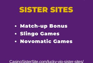 Feature image for the Lucky VIP sister sites article showing the brand's logo and the text: Match Up Bonus. Slingo Games. Novomatic Games