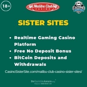 "Featured image for Malibu Club Casino Sister Sites with brand's logo and text: ""Realtime Gaming Casino Platform. Free No Deposit Bonus. BitCoin Deposits and Withdrawals."""