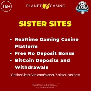 "Featured image for Planet 7 Sister Casinos with brand's logo and text: ""Realtime Gaming Casino Platform. Free No Deposit Bonus. BitCoin Deposits and Withdrawals."""