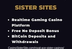 "Featured image for Royal Ace Sister Casinos with brand's logo and text: ""Realtime Gaming Casino Platform. Free No Deposit Bonus. BitCoin Deposits and Withdrawals."""