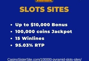 "Featured image for the 100000 pyramid slots sites review showing the game's logo and the text: ""Up to $10,000 bonus,100,000 coins jackpots,15 winlines,95.03% RTP."""