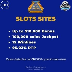 """Featured image for the 100000 pyramid slots sites review showing the game's logo and the text: """"Up to $10,000 bonus,100,000 coins jackpots,15 winlines,95.03% RTP."""""""