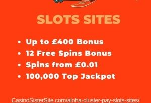 """Featured image for the aloha cluster pay slots sites review showing the game's logo and the text: """"Up to £400 bonus,12 free spins bonus,spins from £0.01, 1000,000 jackpot."""""""
