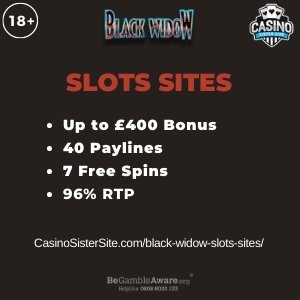 "Featured image for the black widow slots sites review showing the game's logo and the text: ""Up to £400 bonus,40 paylines7 free spins,96% RTP."""