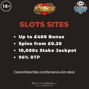 "Featured image for the bonanza slot sites review showing the game's logo and the text: ""Up to £400 bonus,spins from £0.20,10,000x stake jackpot,96% RTP."""