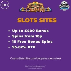 "Featured image for the cleopatra slots sites review showing the game's logo and the text: ""Up to £400 bonus,spins from 10p,15 free bonus spins,95.02% RTP."""