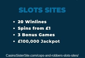 Cops and Robbers slots sites - Play online with a free bonus here! 3