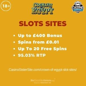 """Featured image for the crown of egypt slot sites review showing the game's logo and the text: """"Up to £400 bonus,spins from £0.01, up to 20 free spins,95.03% RTP."""""""