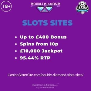 """Featured image for the double diamond slots sites review showing the game's logo and the text: """"Up to £400 bonus,spins from 10p,£10,000 jackpot,95.44% RTP."""""""
