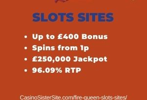 "Featured image for the fire queen slots sites review showing the game's logo and the text: ""Up to £400 bonus,spins from 1p,£250,000 jackpot,96.09% RTP."""