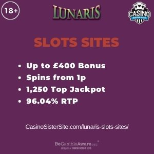 "Featured image for the lunaris slots sites review showing the game's logo and the text: ""Up to £400 bonus,spins from 1p,1,250 top jackpot,96.04% RTP."""