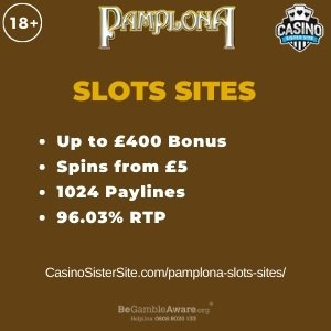 "Featured image for the pamplona slots sites review showing the game's logo and the text: ""Up to £400 bonus,spins from £5,1024 paylines,96.03% RTP."""