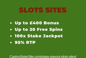 "Featured image for the piggy payout slots sites review showing the game's logo and the text: ""Up to £400 bonus,up to 20 free spins,100x stake jackpot,95% RTP."""