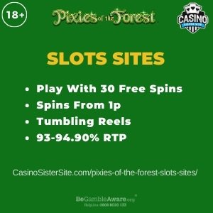 """Featured image for the pixies of the forest slots sites review showing the game's logo and the text: """"Up to £400 bonus,spins from 1p,Tumbling Reels,93-94.90% RTP."""""""
