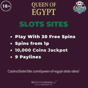 """Featured image for the queen of egypt slots sites review showing the game's logo and the text: """"Play with 30 free spins,spins from 1p,10,000 coins jackpot,9 paylines."""""""
