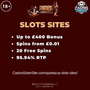 """Featured image for the spartacus slots sites review showing the game's logo and the text: """"Up to £400 bonus,spins from £0.01, 20 free spins,95.94% RTP."""""""