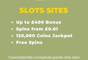 """Featured image for the spinata grande slots sites review showing the game's logo and the text: """"Up to £400 bonus,spins from £0.01, 120,000 coins jackpots,free spins."""""""