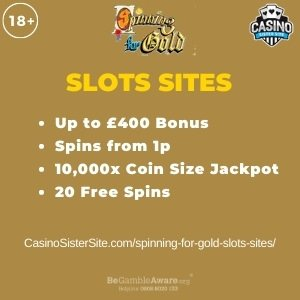 """Featured image for the spinning for gold slots sites review showing the game's logo and the text: """"Up to £400 bonus,spins from 1p,10,000 coins jackpot,20 free spins."""""""