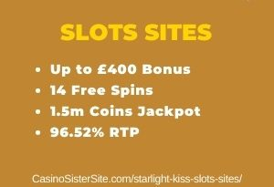 "Featured image for the starlight kiss slots sites review showing the game's logo and the text: ""Up to £400 bonus,14 free spins,1.5m coins jackpot,96.52% RTP."""